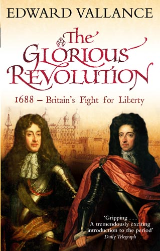 the glorious political revolution The glorious revolution brought the dutch stadtholder to the throne as william iii (1689–1702) the intense political struggle left a fund of theory and experience on which 18th-century statesmen could draw.