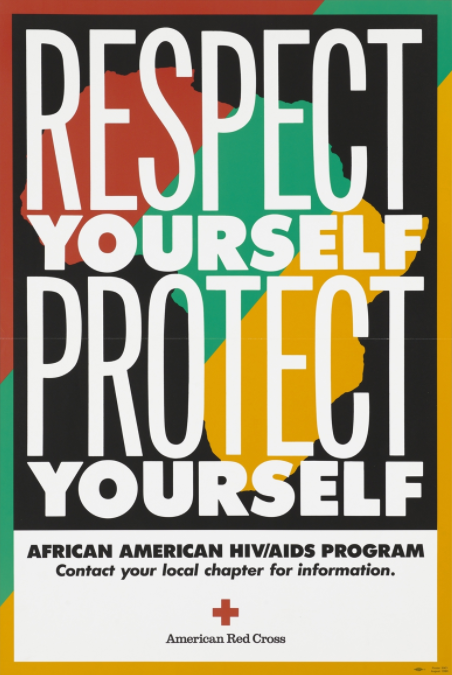 """The words """"Respect Yourself Protect Yourself"""" against a background map of Africa; advertisement for the African American HIV/AIDS Program by the American Red Cross. Colour lithograph, 1990."""