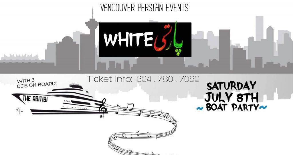 Persian White Boat Party In Vancouver